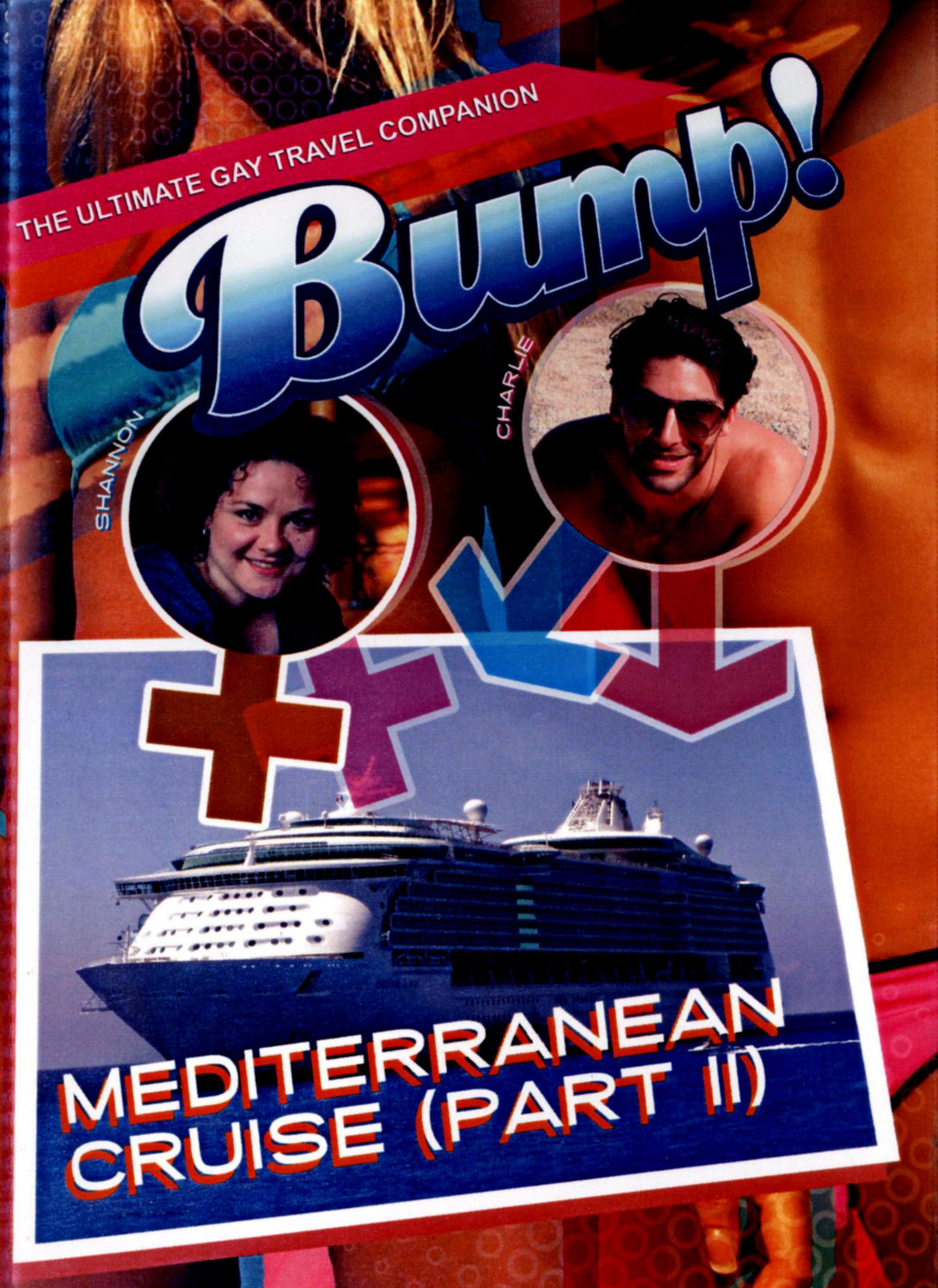 Bump!: Mediterranean Cruise, Part II