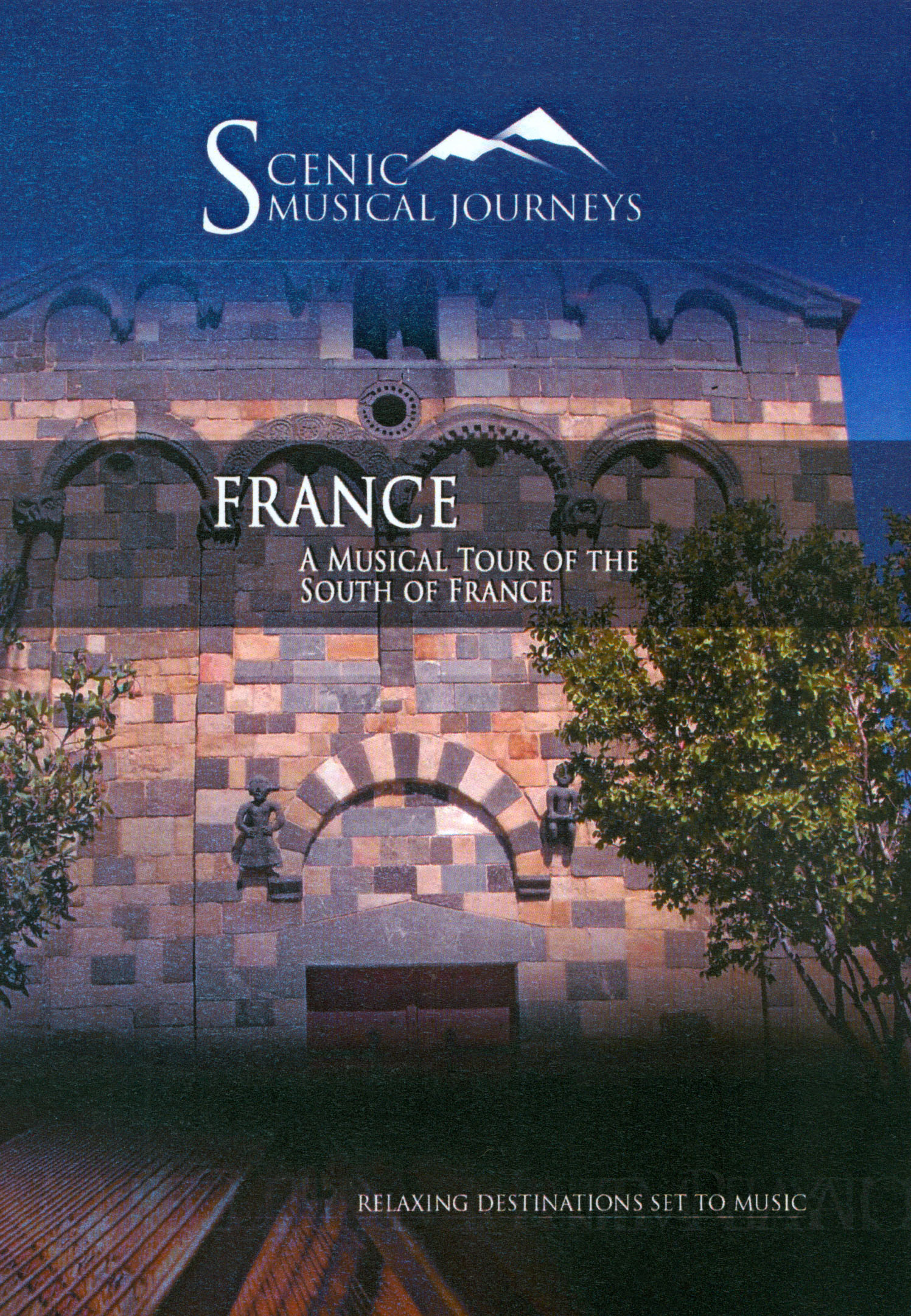 Scenic Musical Journeys: Spain - A Musical Tour of The South of France