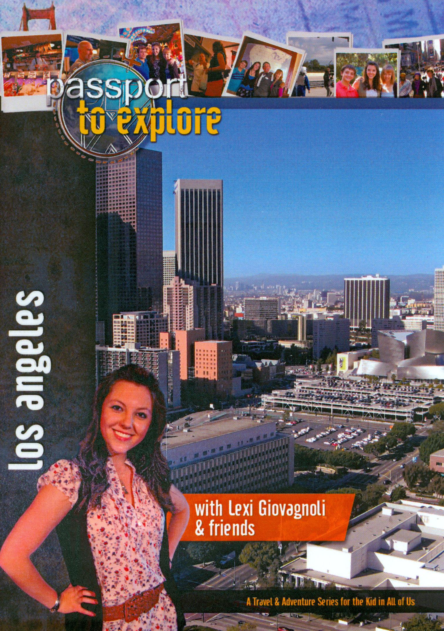 Passport to Explore: Los Angeles