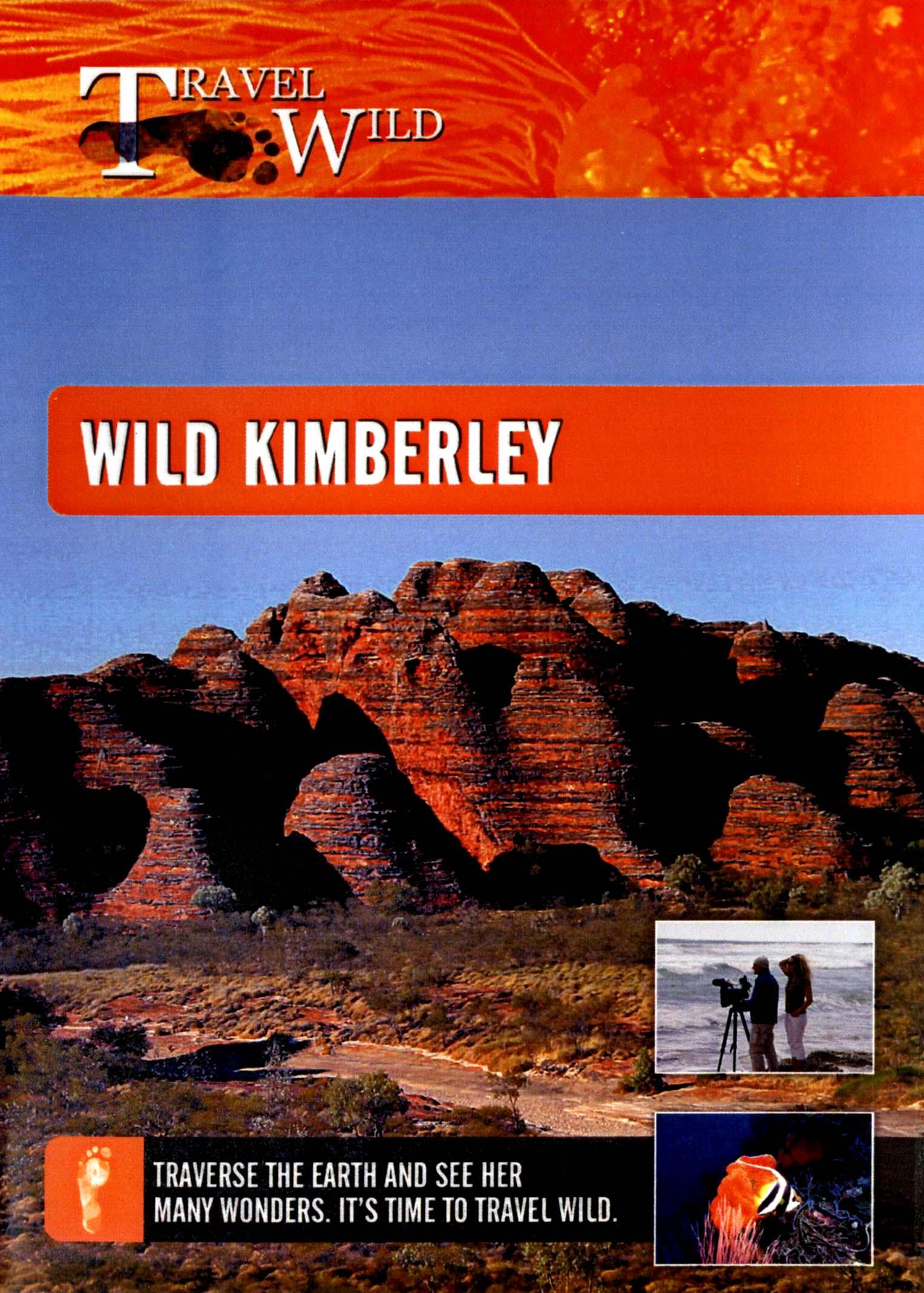 Travel Wild: Wild Kimberley
