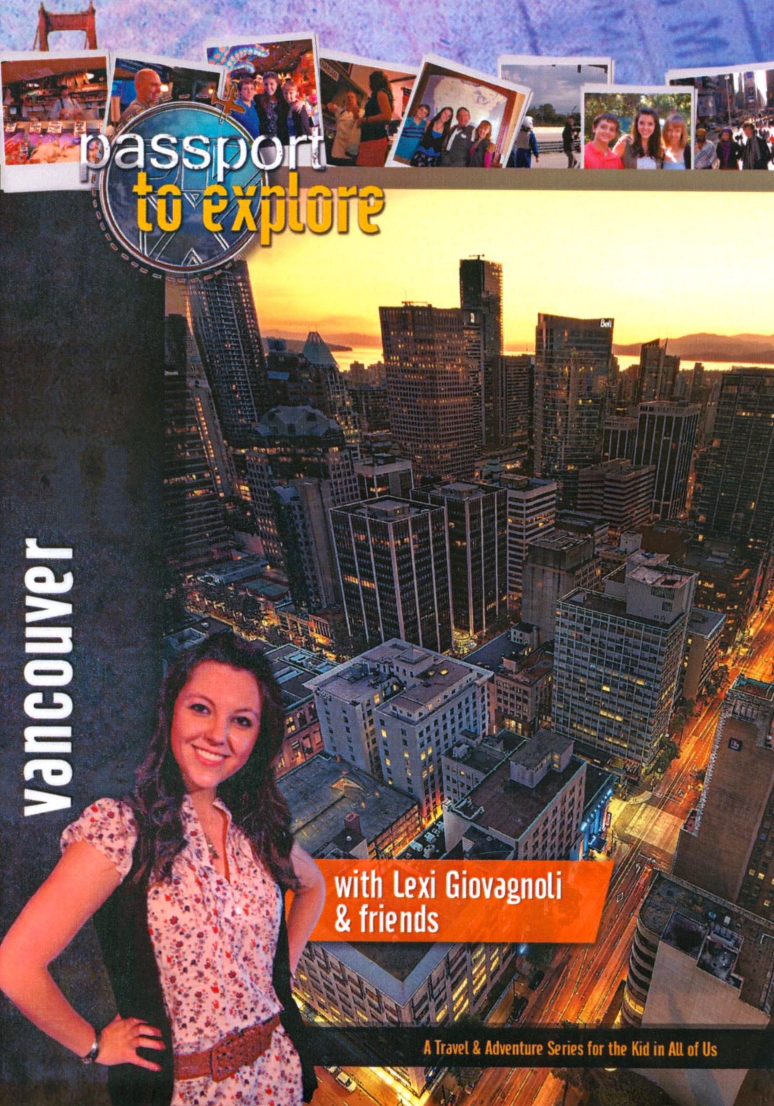 Passport to Explore: Vancouver
