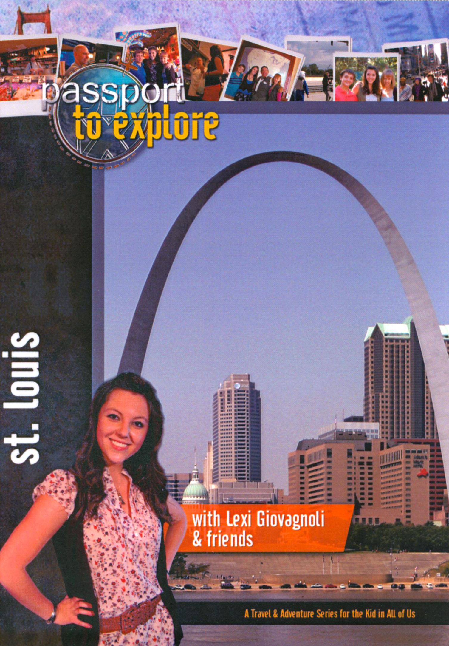 Passport to Explore: St. Louis