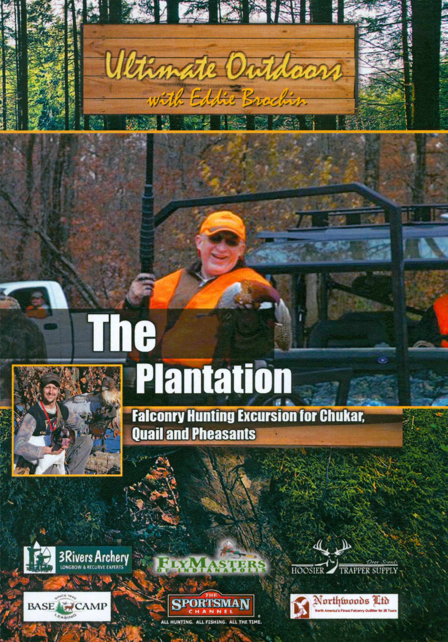 Ultimate Outdoors With Eddie Brochin: The Plantation