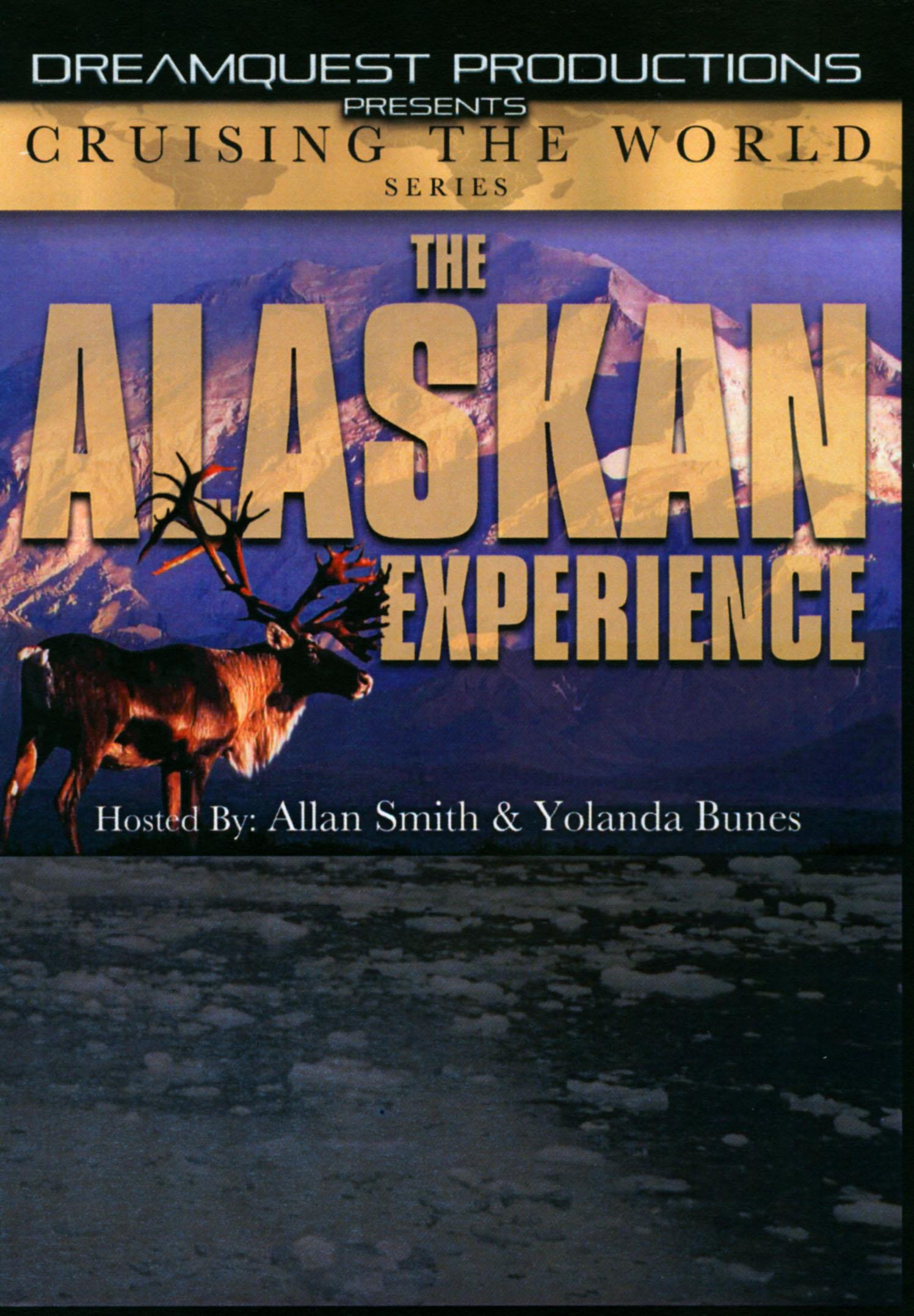 Cruising The World: The Alaskan Experience