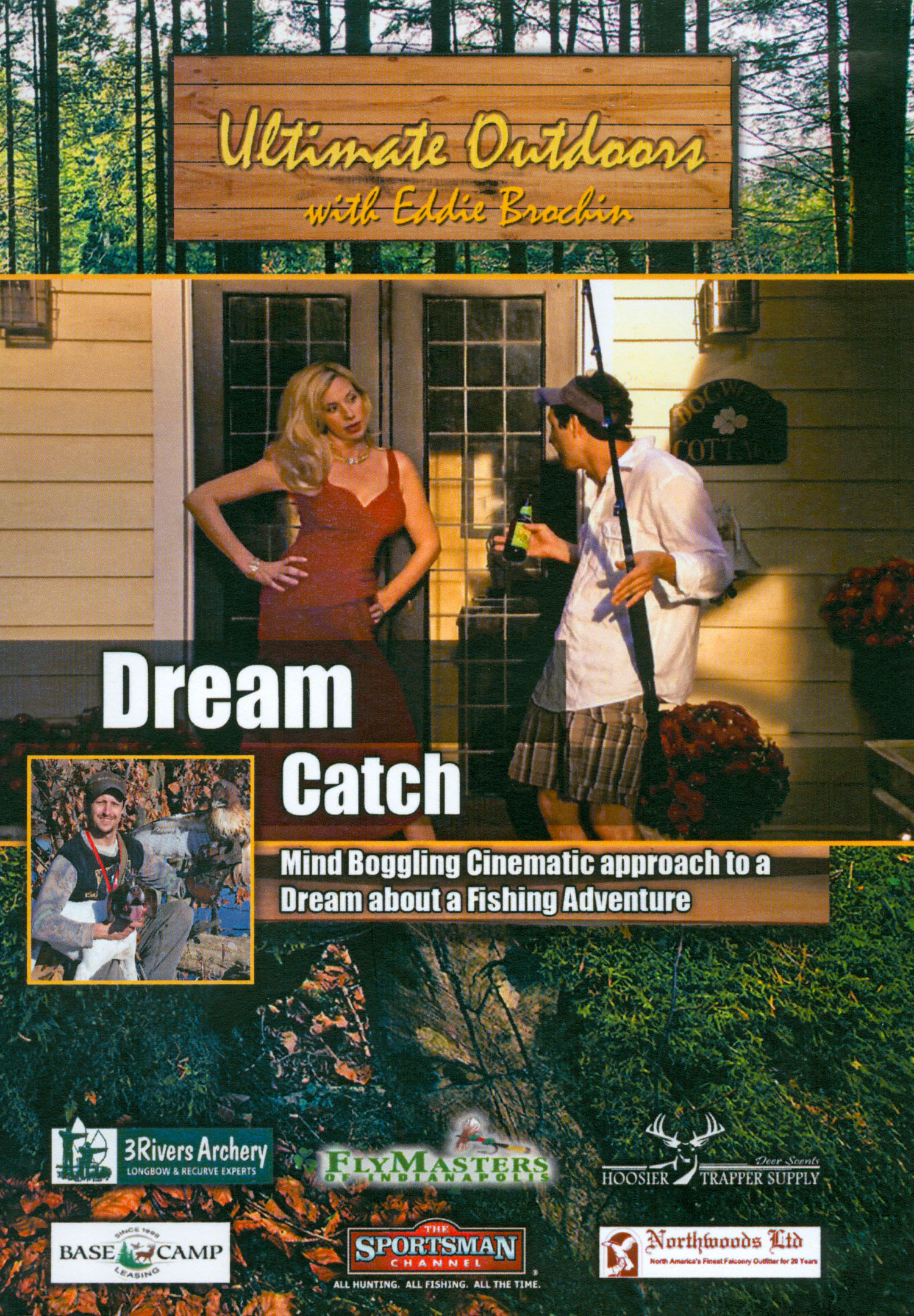 Ultimate Outdoors With Eddie Brochin: Dream Catch