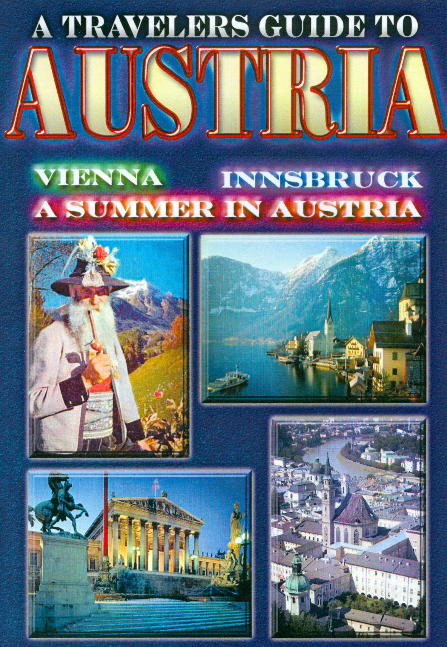 A Travelers Guide To Austria