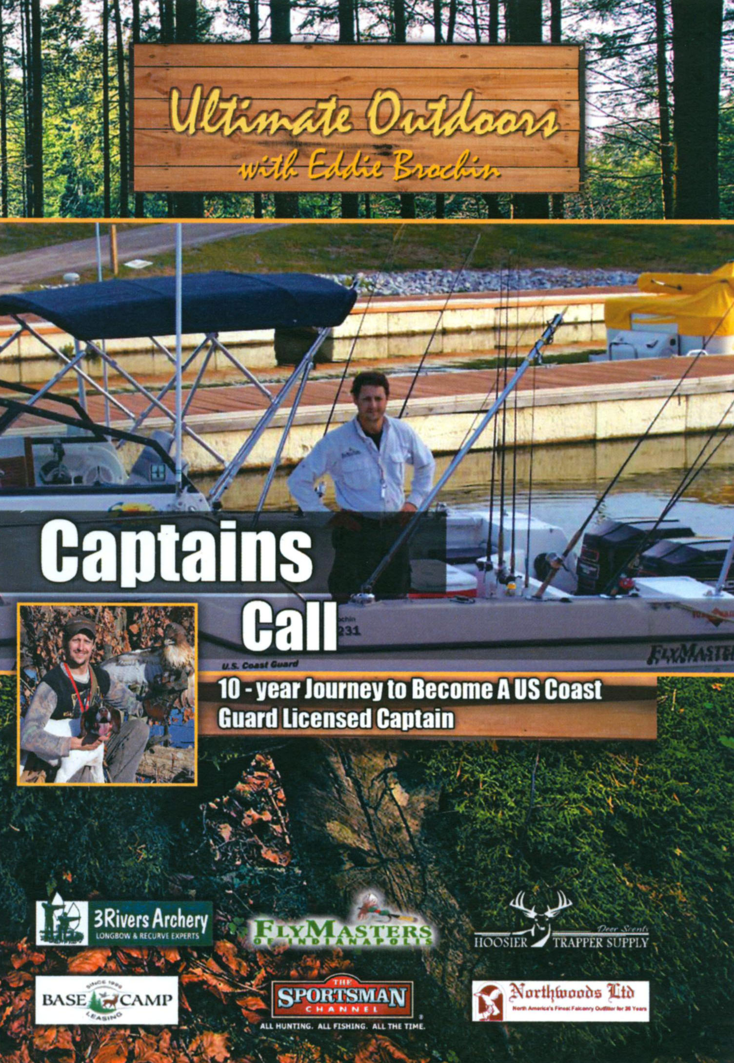 Ultimate Outdoors With Eddie Brochin: Captains Call