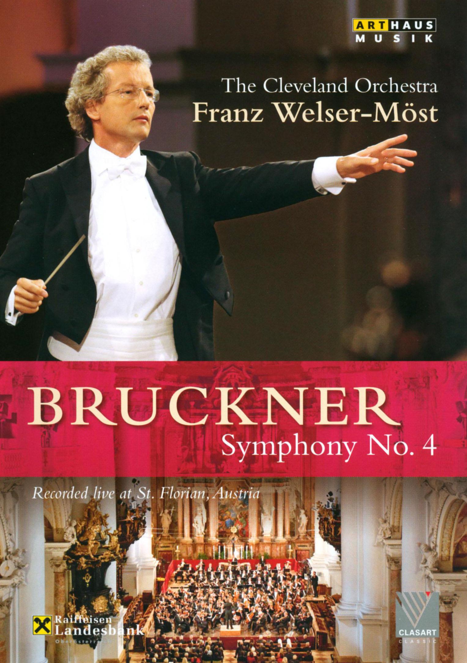 The Cleveland Orchestra/Franz Welser-Möst: Bruckner - Symphony No. 4