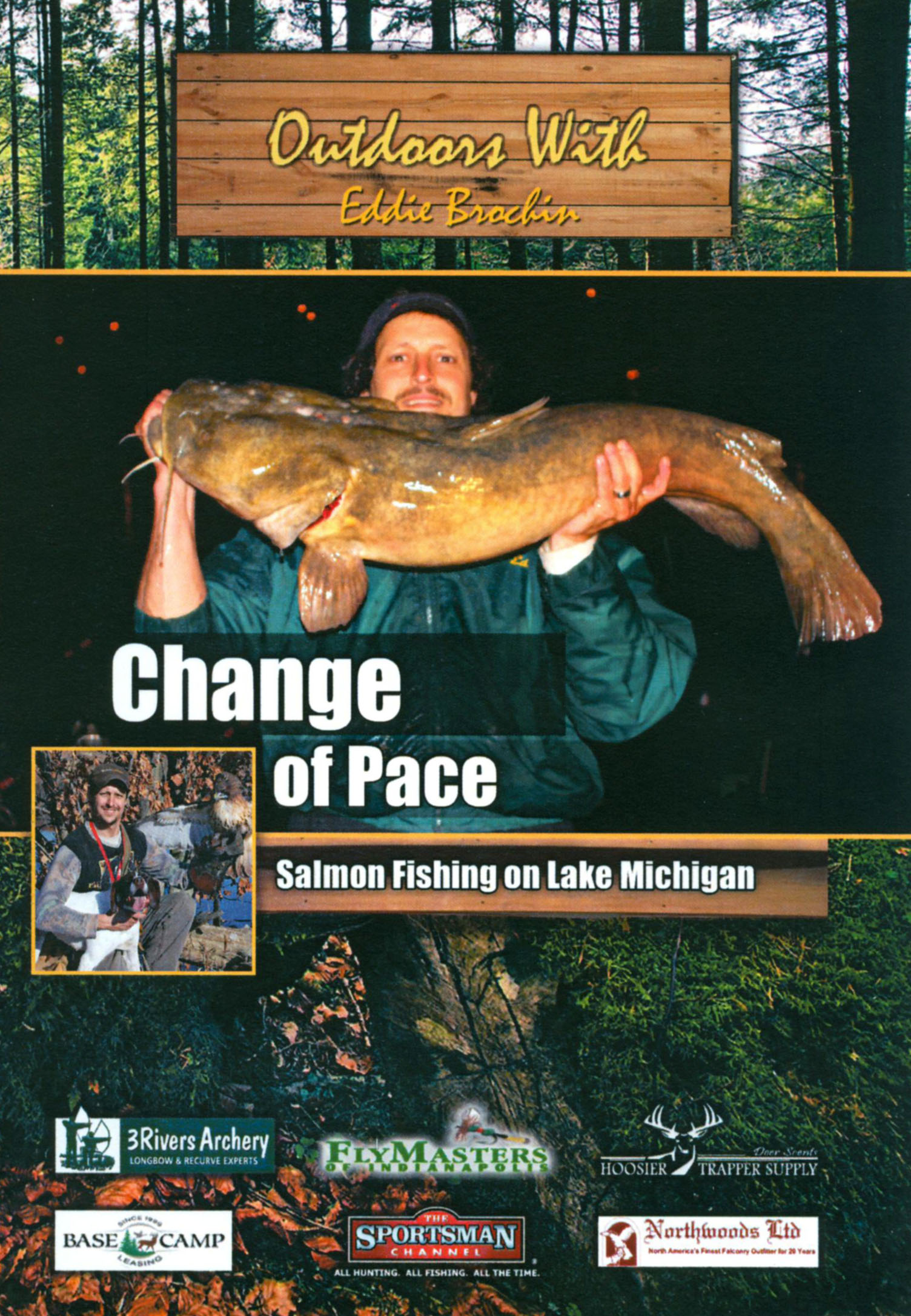 Outdoors With Eddie Brochin: Change of Pace