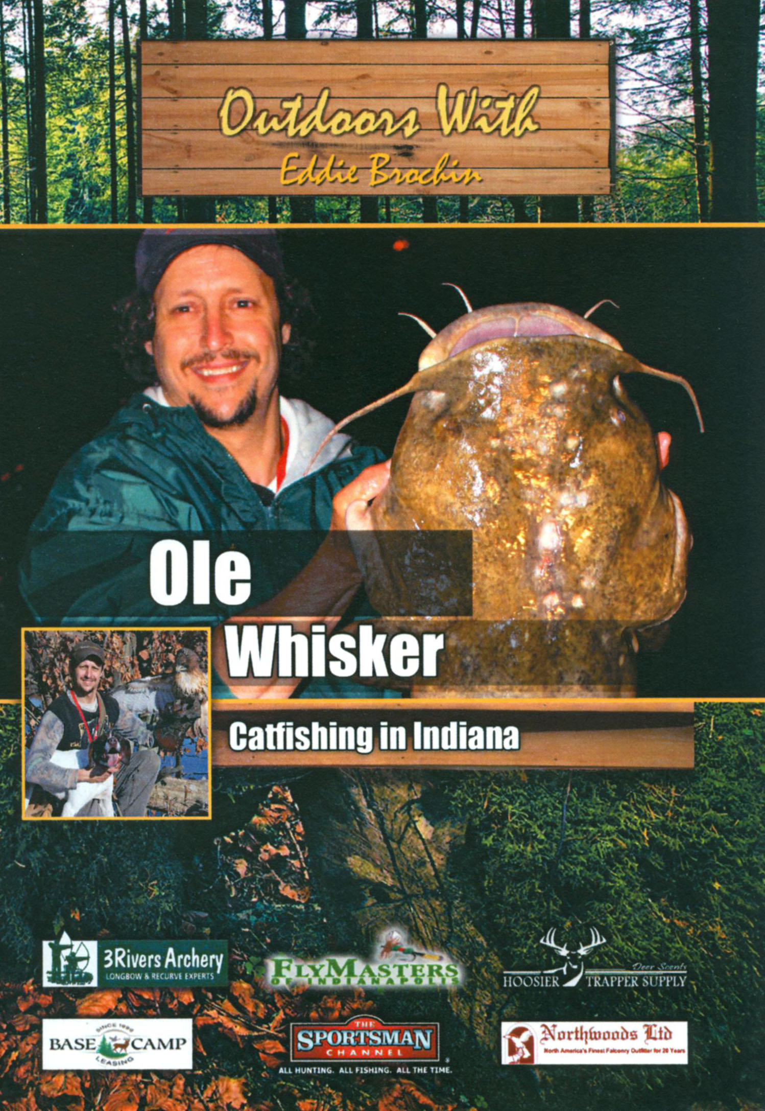 Outdoors With Eddie Brochin: Ole Whisker
