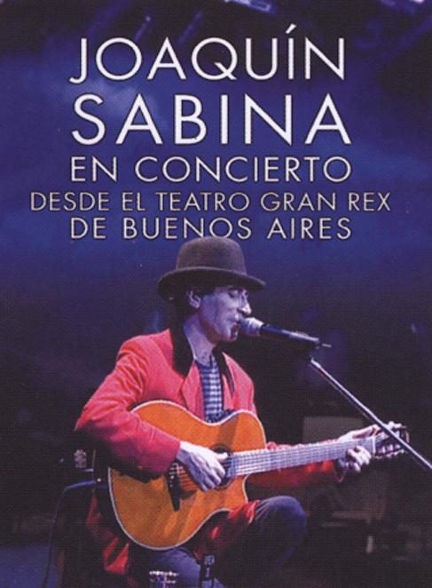 Joaquin Sabina: En Concierto desde El Teatro Gran Rex de Buenos Aires