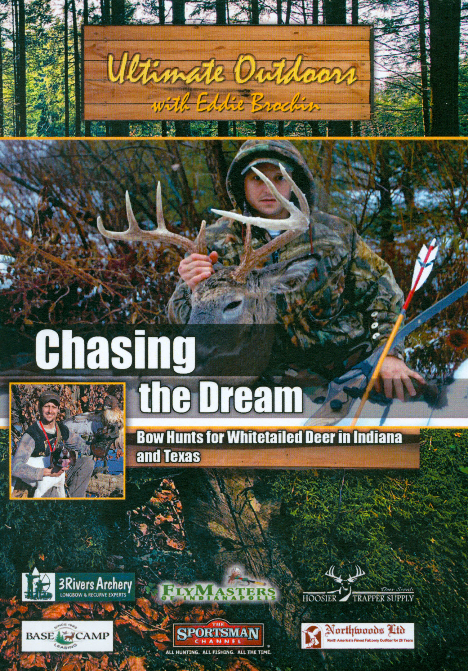 Ultimate Outdoors With Eddie Brochin: Chasing the Dream