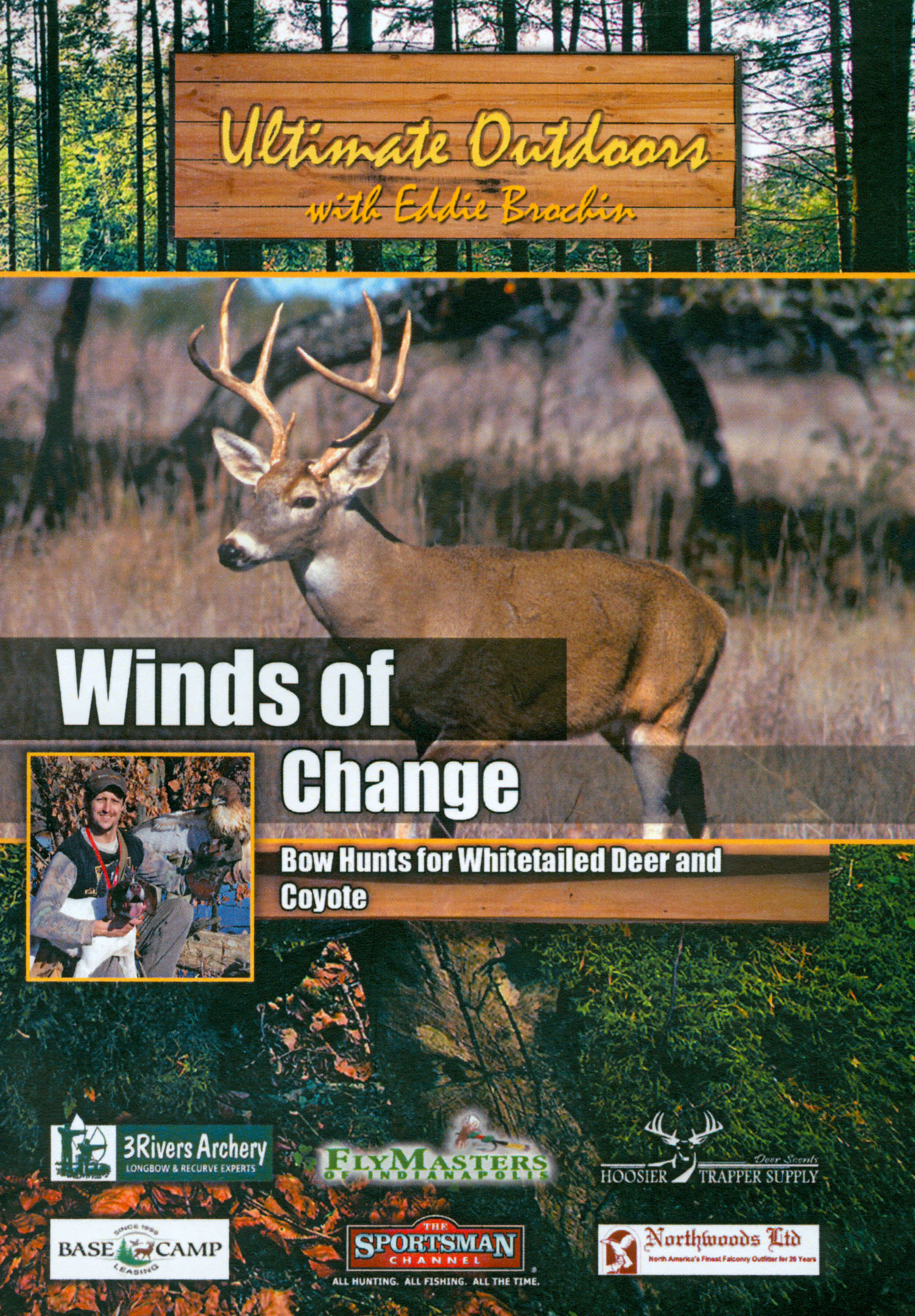 Ultimate Outdoors With Eddie Brochin: Winds of Change