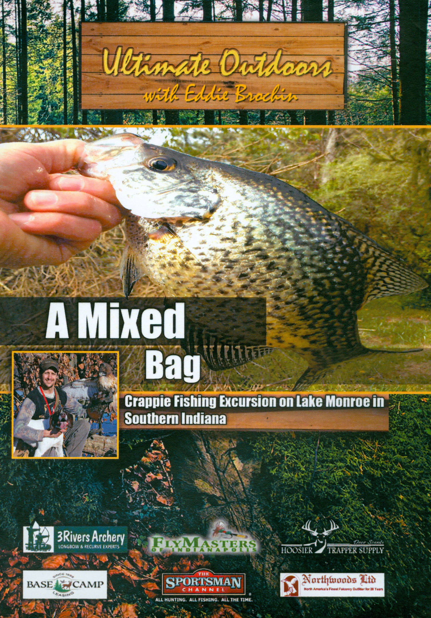 Ultimate Outdoors With Eddie Brochin: A Mixed Bag