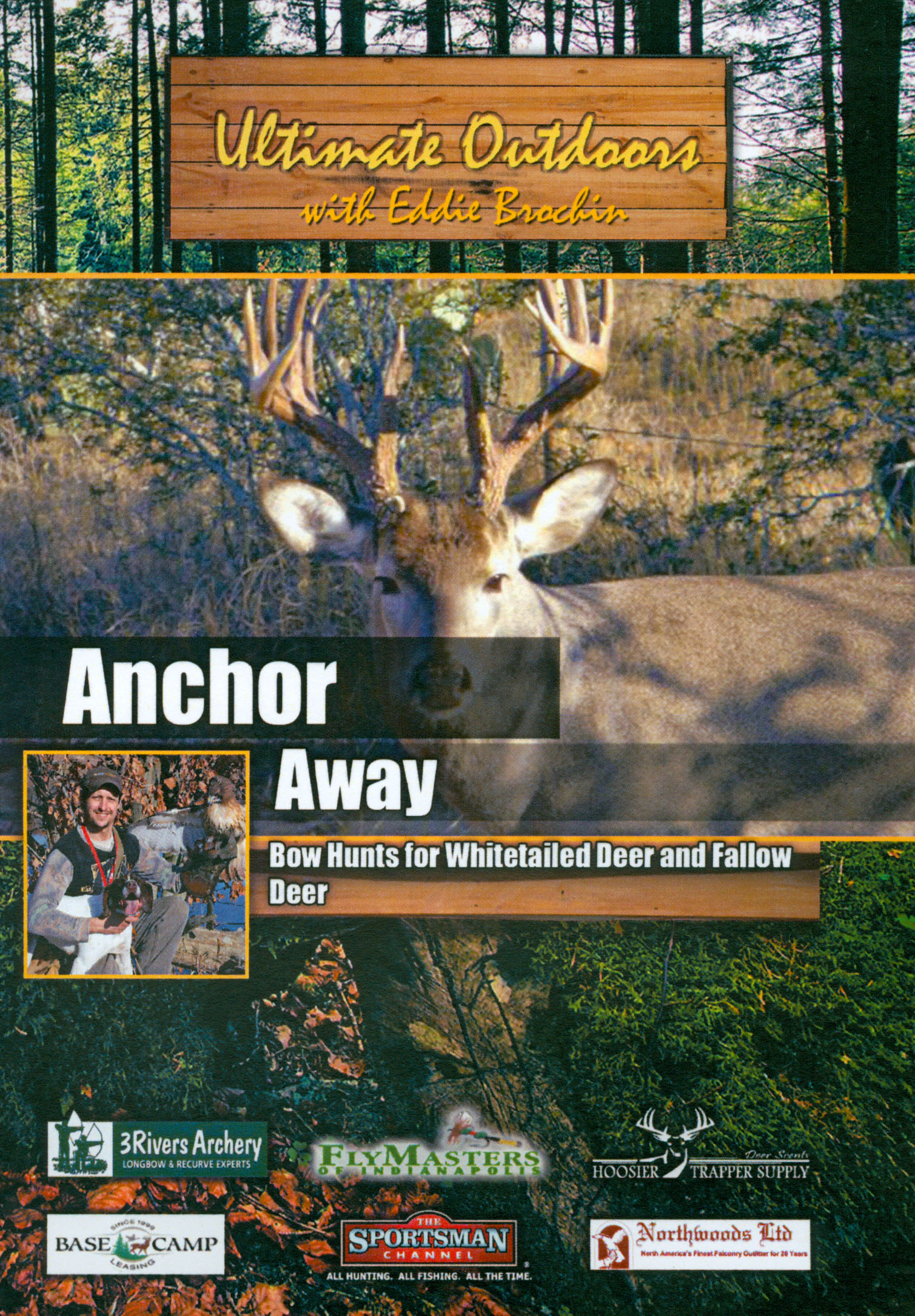 Ultimate Outdoors With Eddie Brochin: Anchor Away