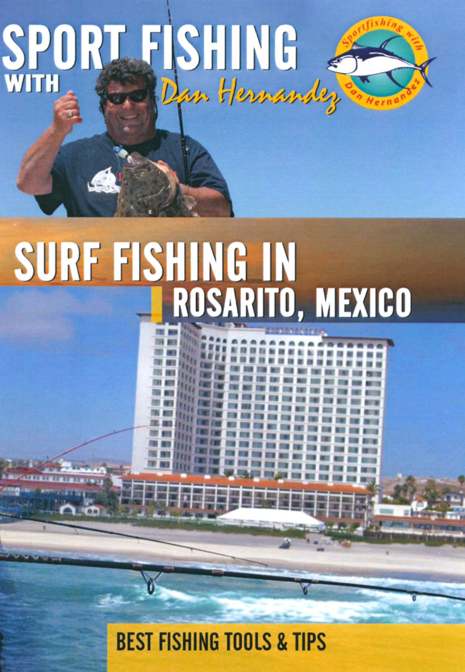 Sport Fishing With Dan Hernandez: Surf Fishing In Rosarito, Mexico