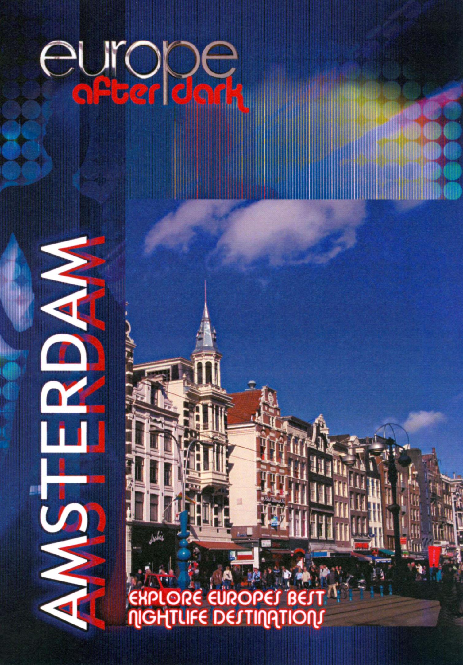 Europe After Dark: Amsterdam