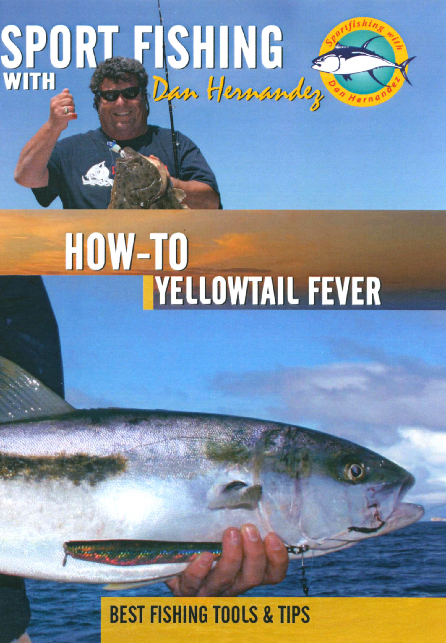 Sport Fishing With Dan Hernandez: How-To Yellowtail Fever
