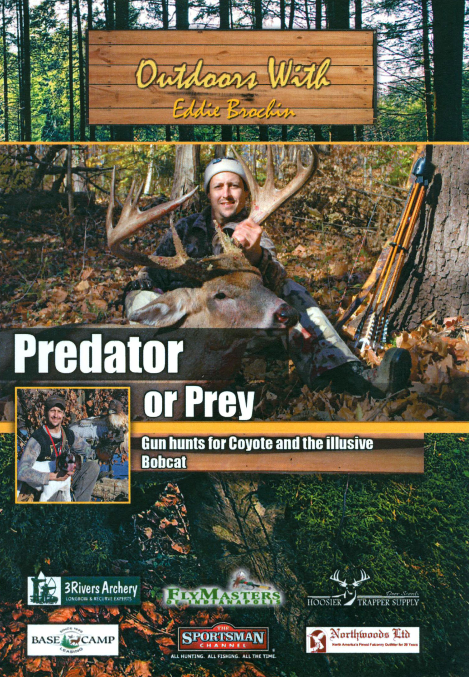 Outdoors With Eddie Brochin: Predator or Prey