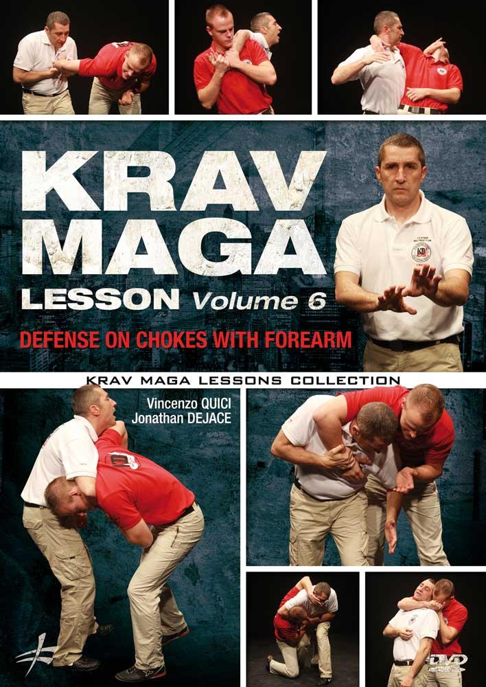 Krav Maga Lesson, Vol. 6: Defense on Chokes with Forearm