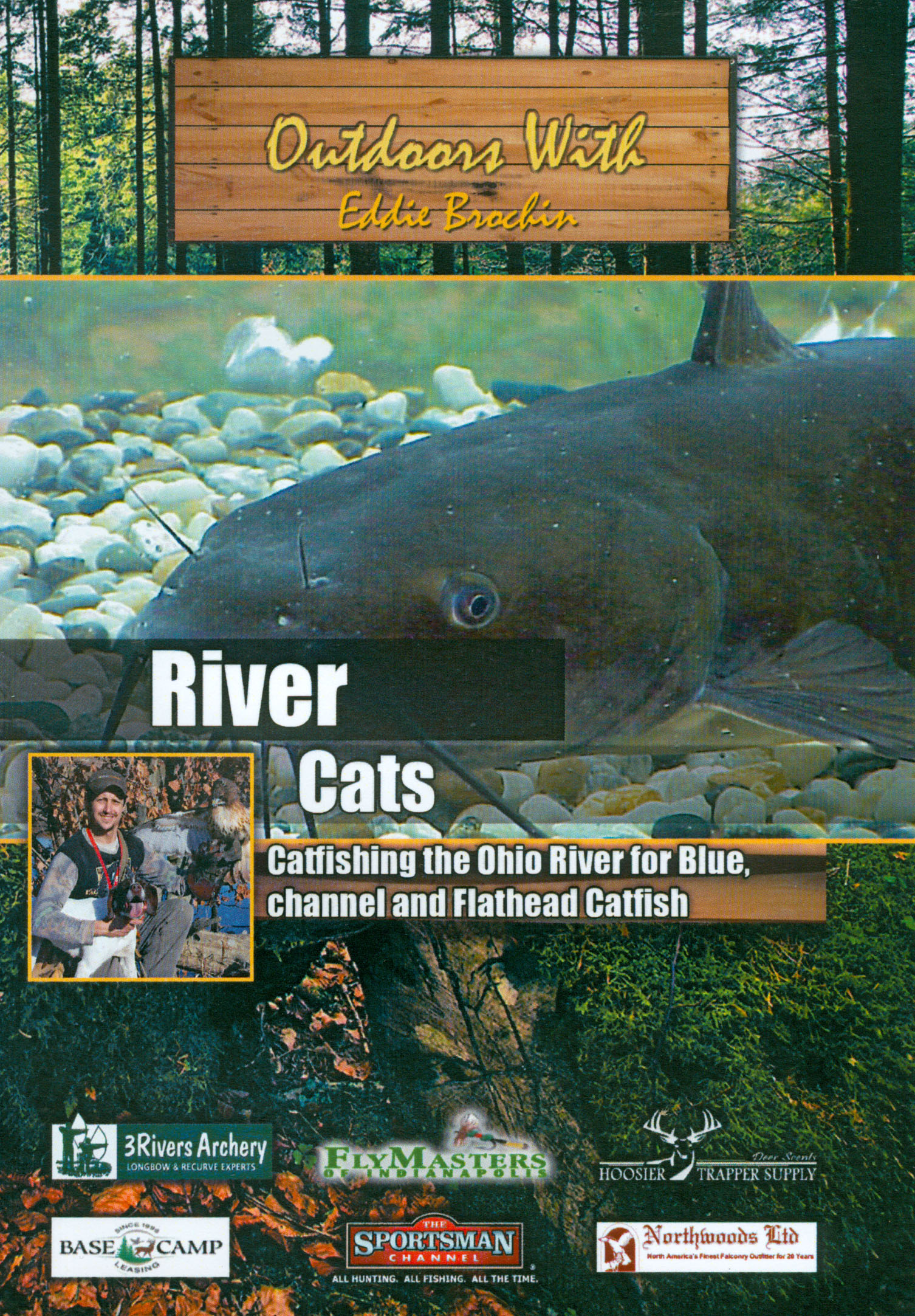 Outdoors With Eddie Brochin: River Cats
