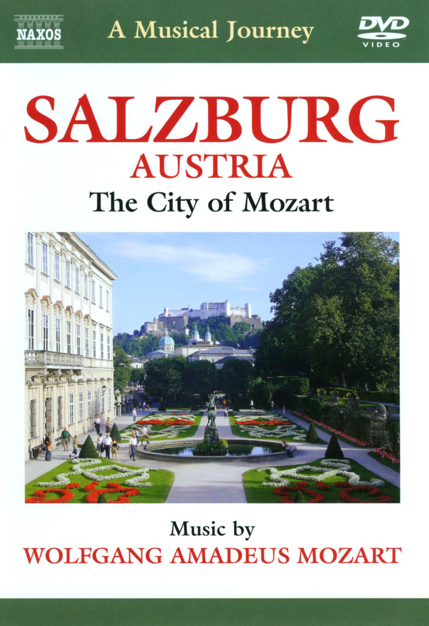 A Musical Journey: Salzburg, Austria - The City of Mozart