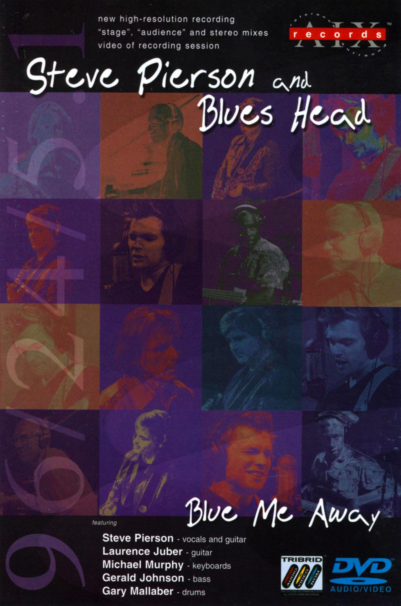 Steve Pierson and Blues Head: Blue Me Away