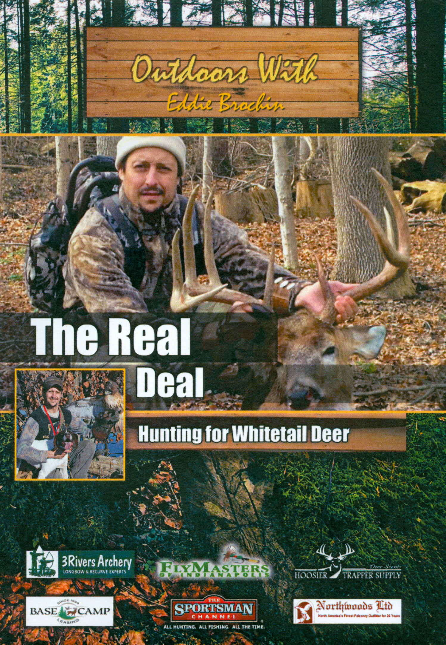 Outdoors With Eddie Brochin: The Real Deal