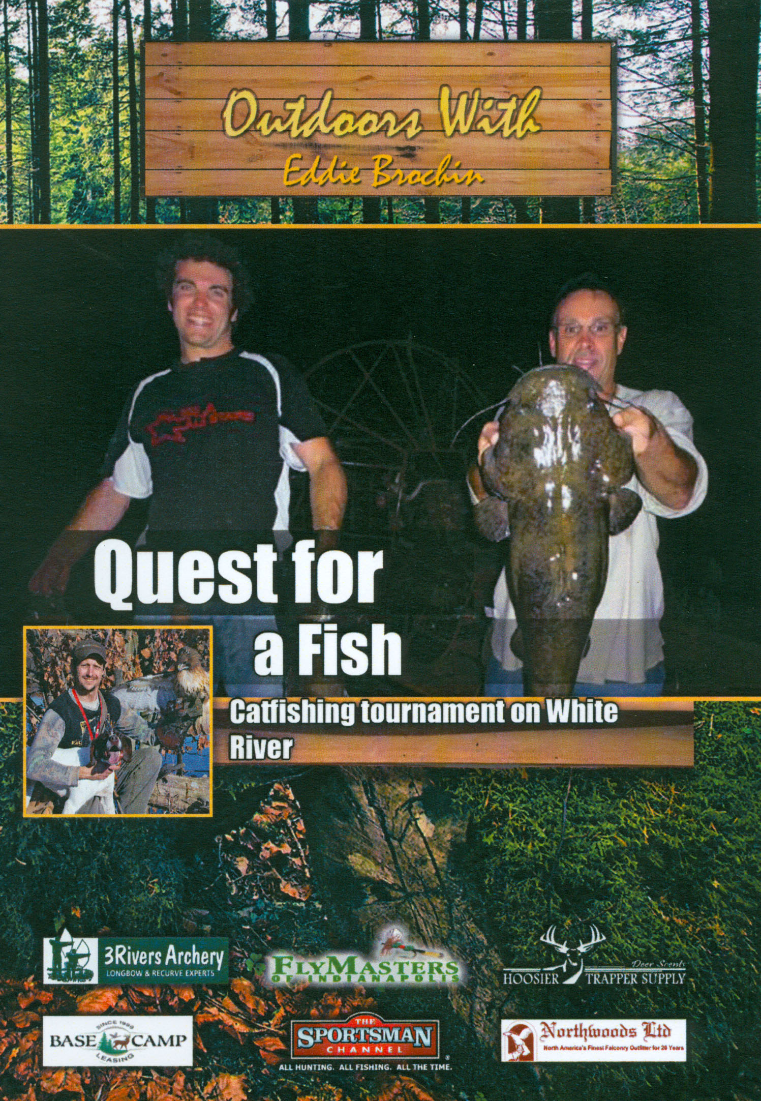 Outdoors With Eddie Brochin: Quest For a Fish
