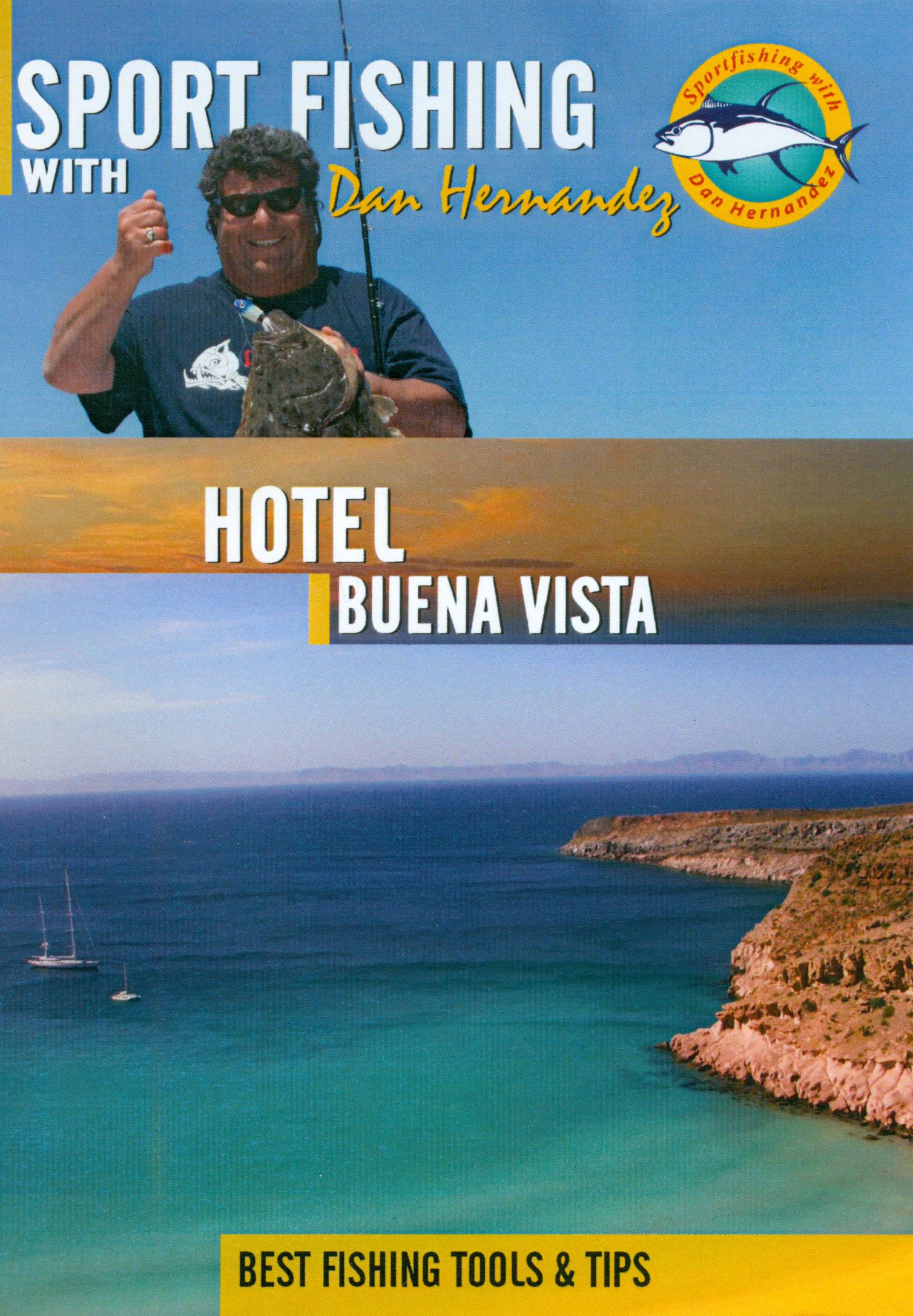 Sport Fishing With Dan Hernandez: Hotel Buena Vista East Cape, Part 2