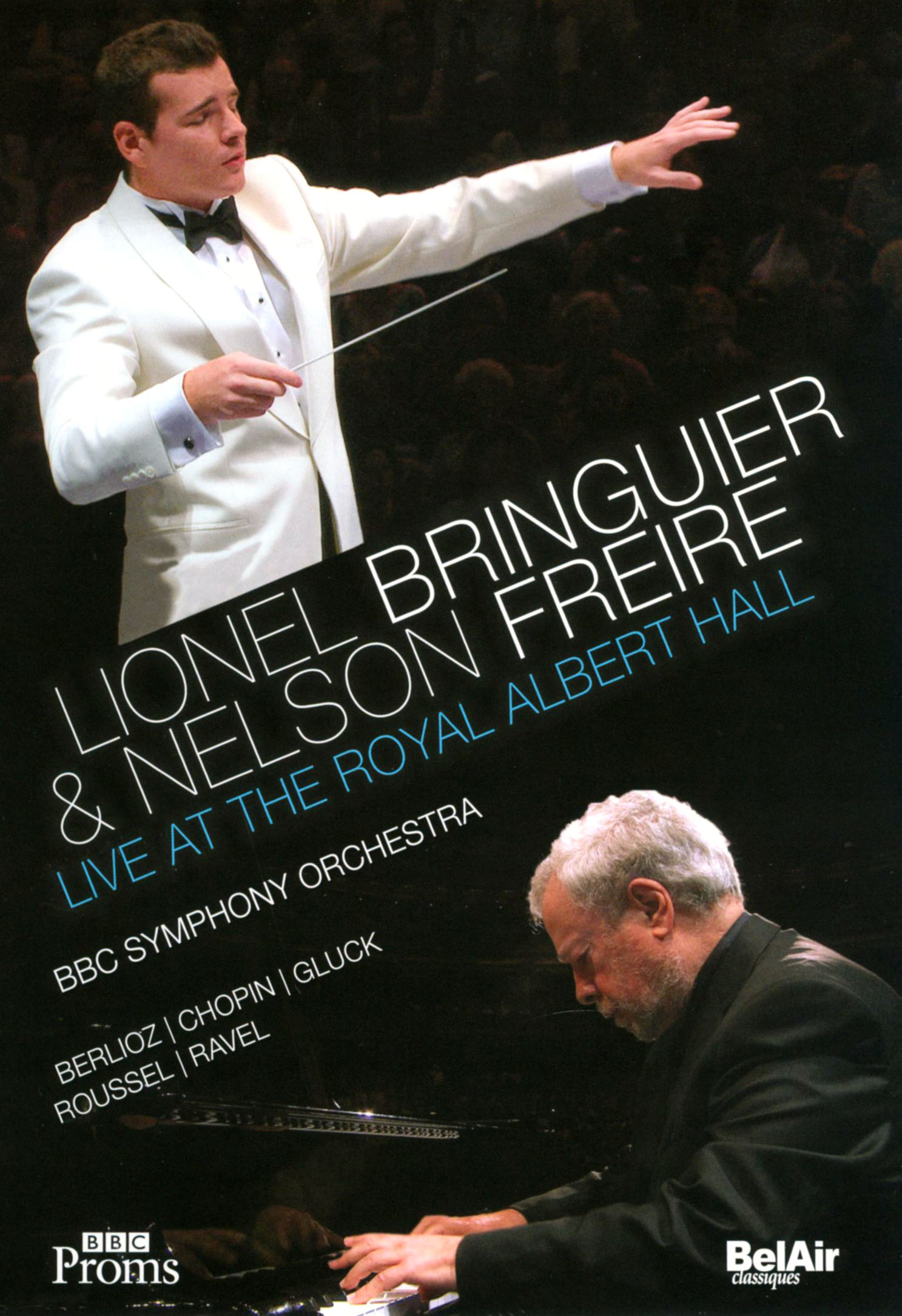 Lionel Bringuier & Nelson Freire: Live at the Royal Albert Hall