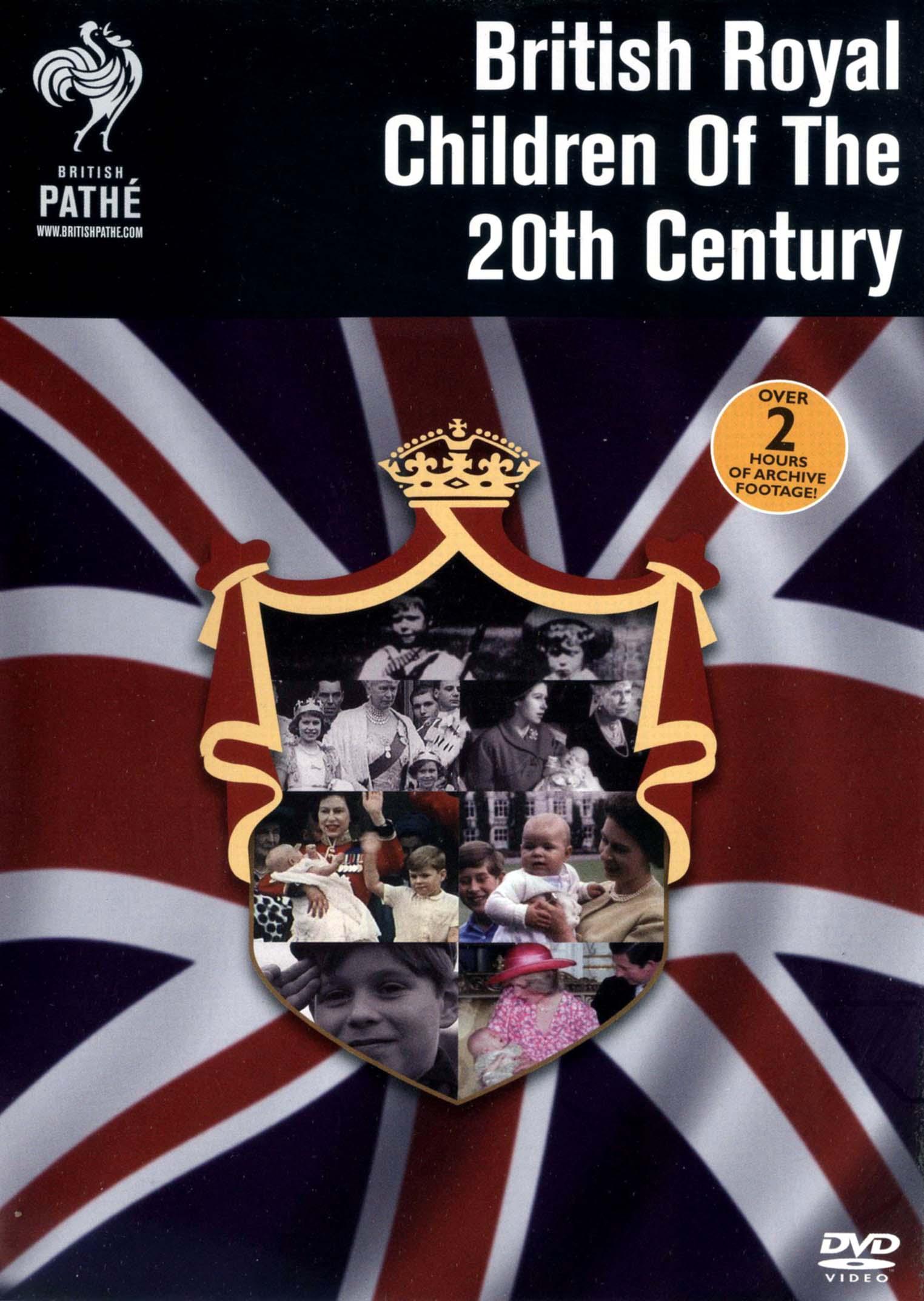 British Royal Children of the 20th Century