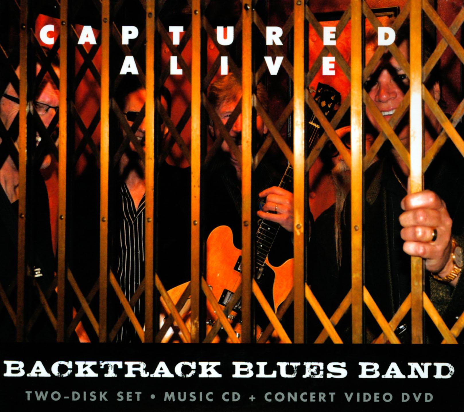 Backtrack Blues Band: Captured Alive - Concert Video