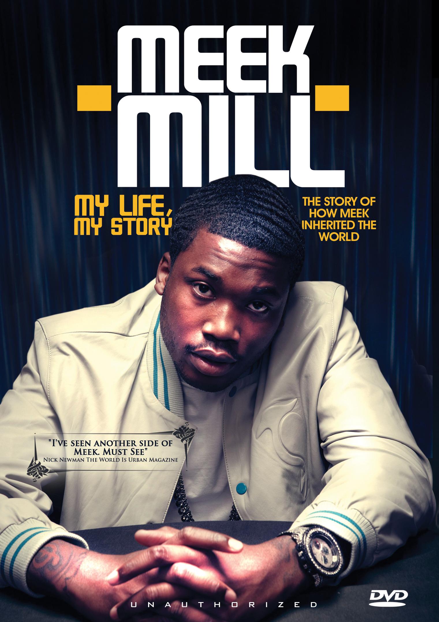 Meek Mill: My Life, My Story - Unauthorized