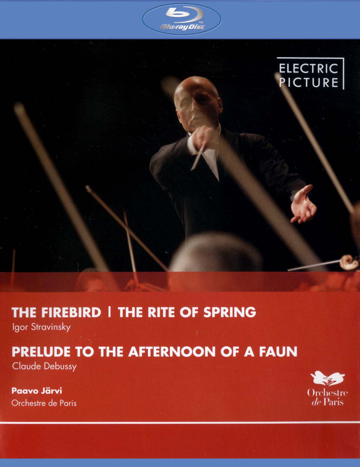 Paavo Järvi/Orchestre de Paris: The Firebird/The Rite of Spring/Prelude to the Afternoon of a Faun