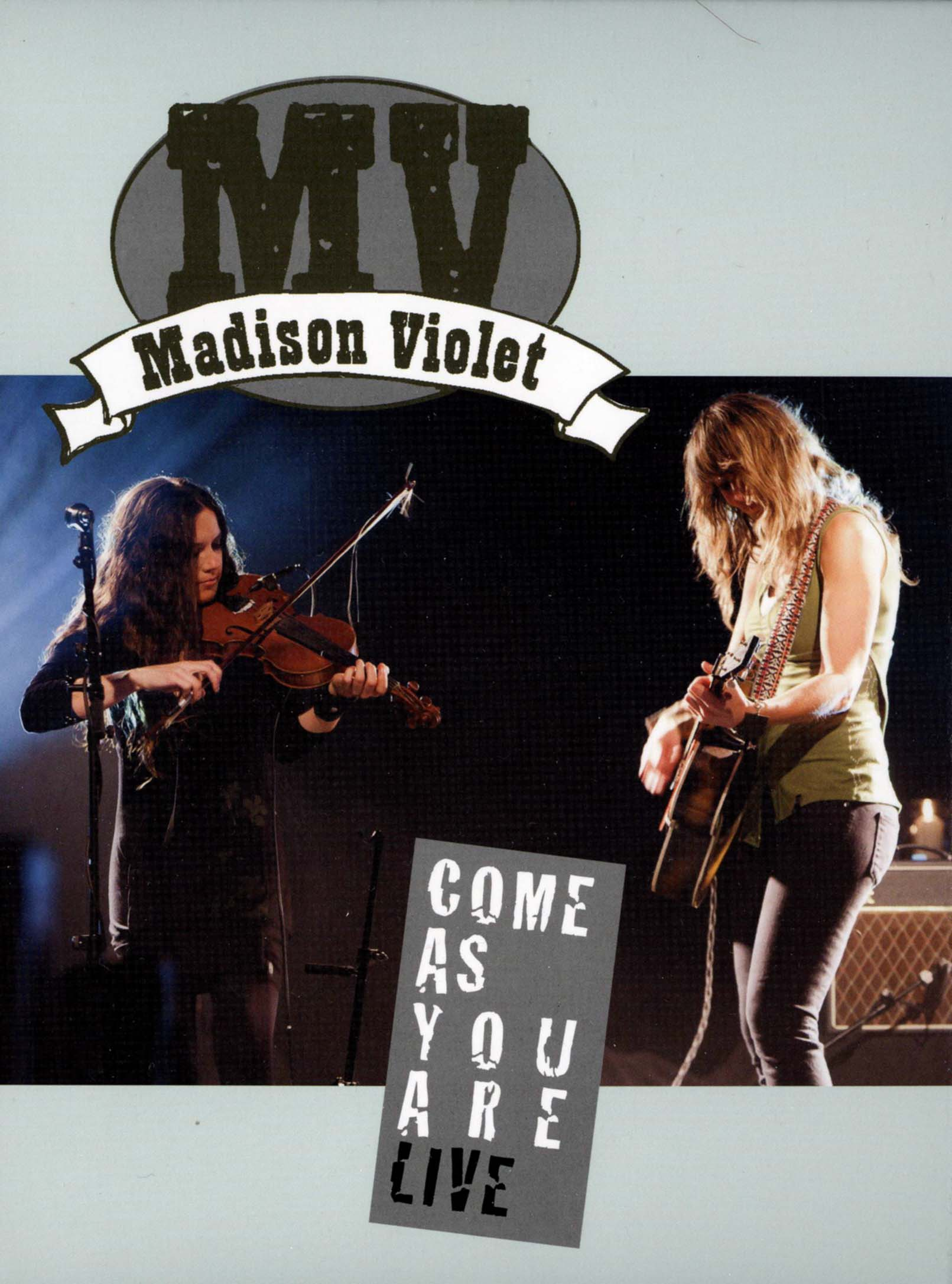 Madison Violet: Come as You Are Live
