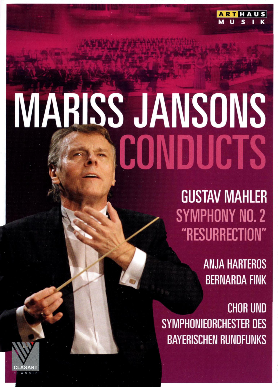 Mariss Jansons Conducts: Gustav Mahler - Symphony No. 2