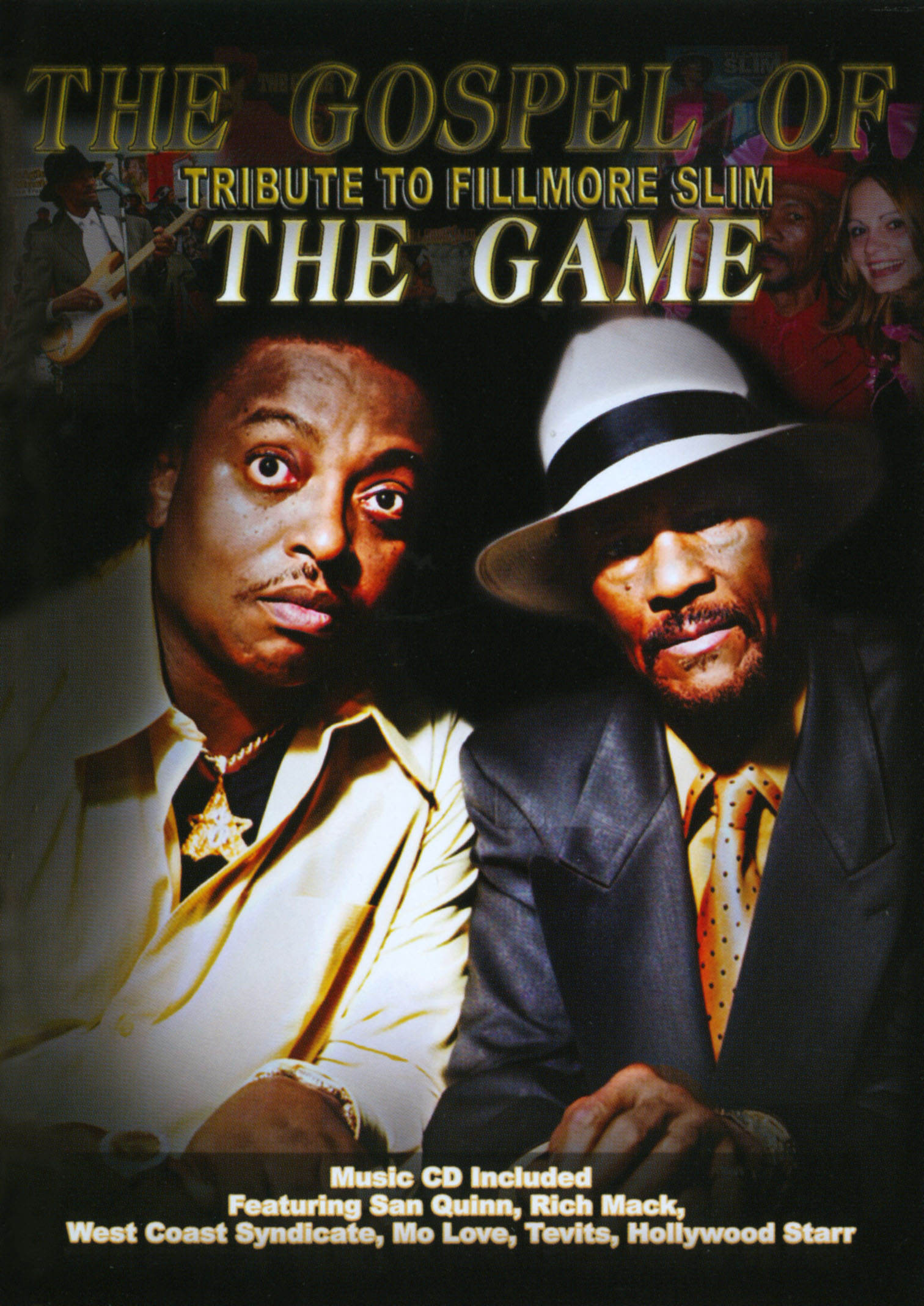The Gospel of The Game: Tribute to Fillmore Slim