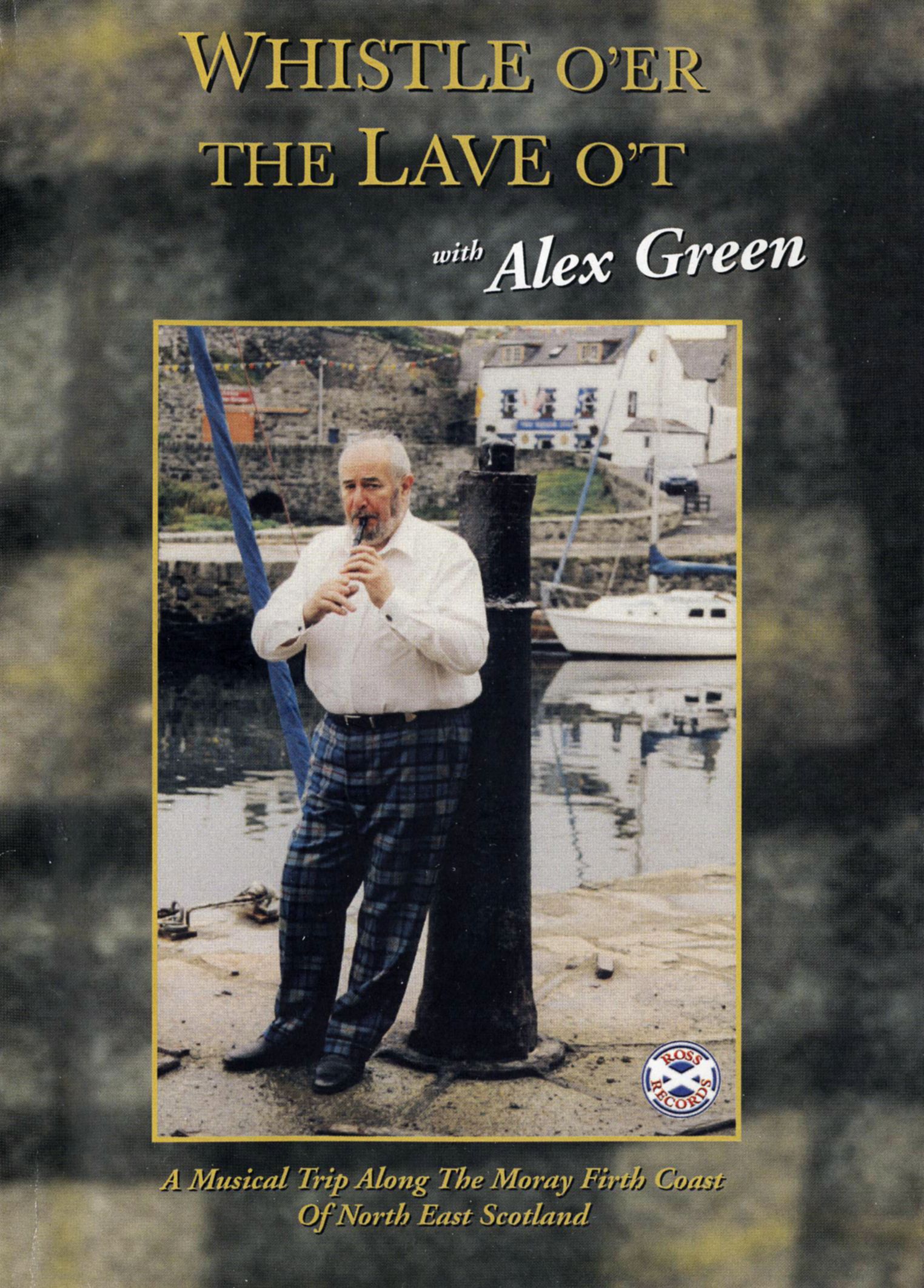 Whistle O'er The Lave O't with Alex Green