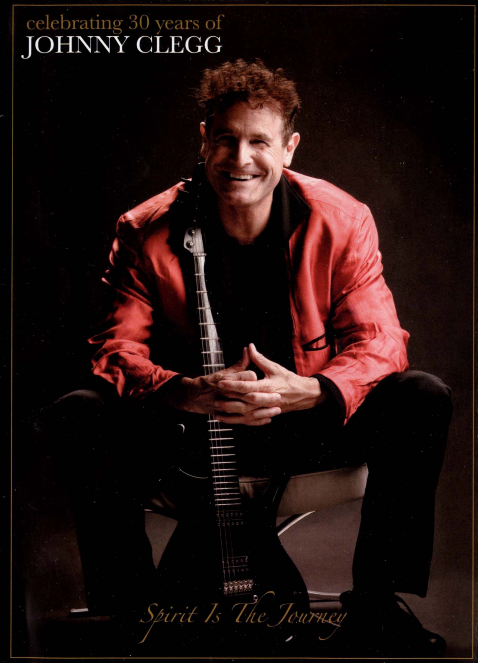 Celebrating 30 Years of Johnny Clegg: Spirit Is the Journey - My Favorite Zulu Street Guitar Sounds
