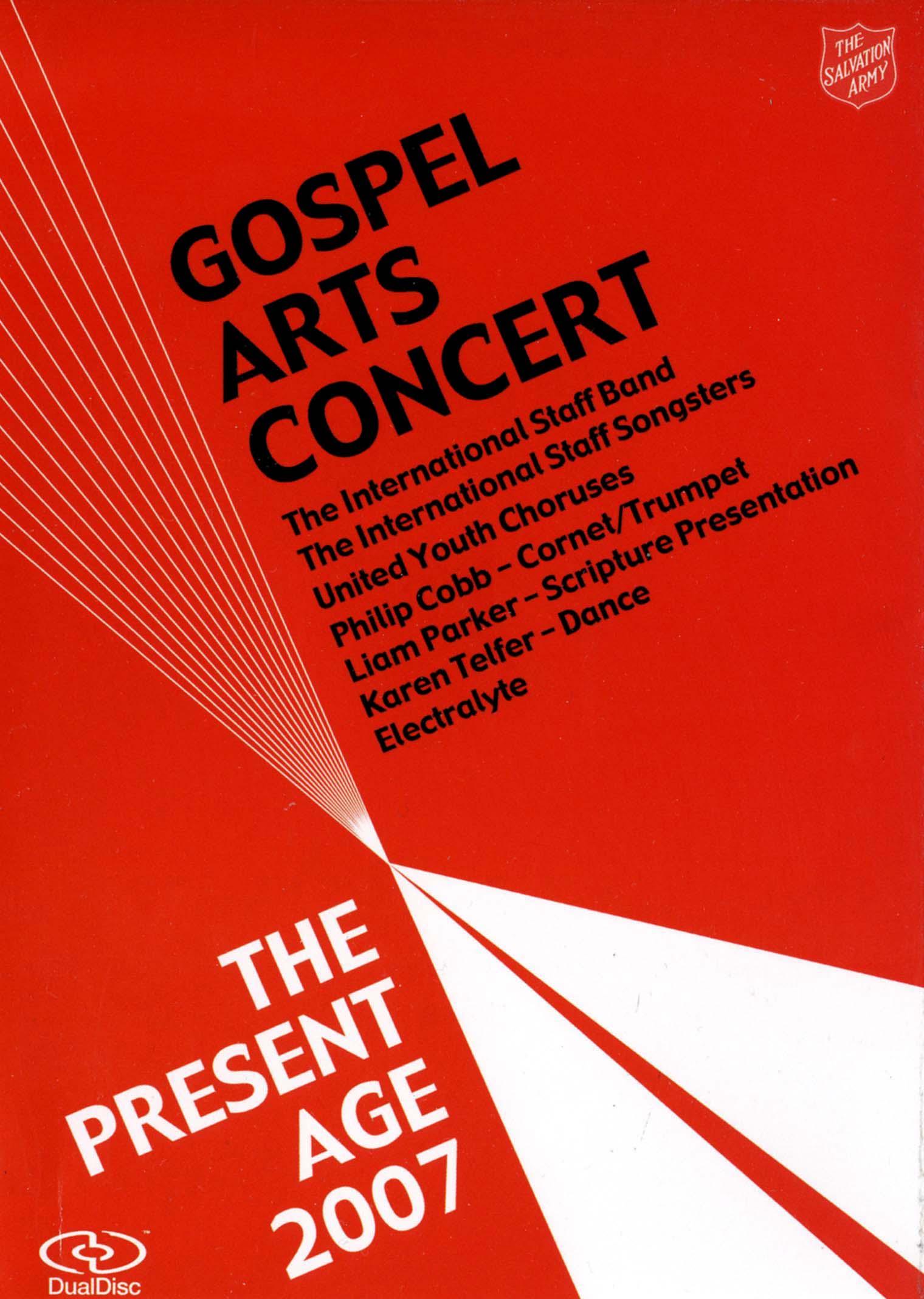 Gospel Arts Concert 2007 - The Present Age