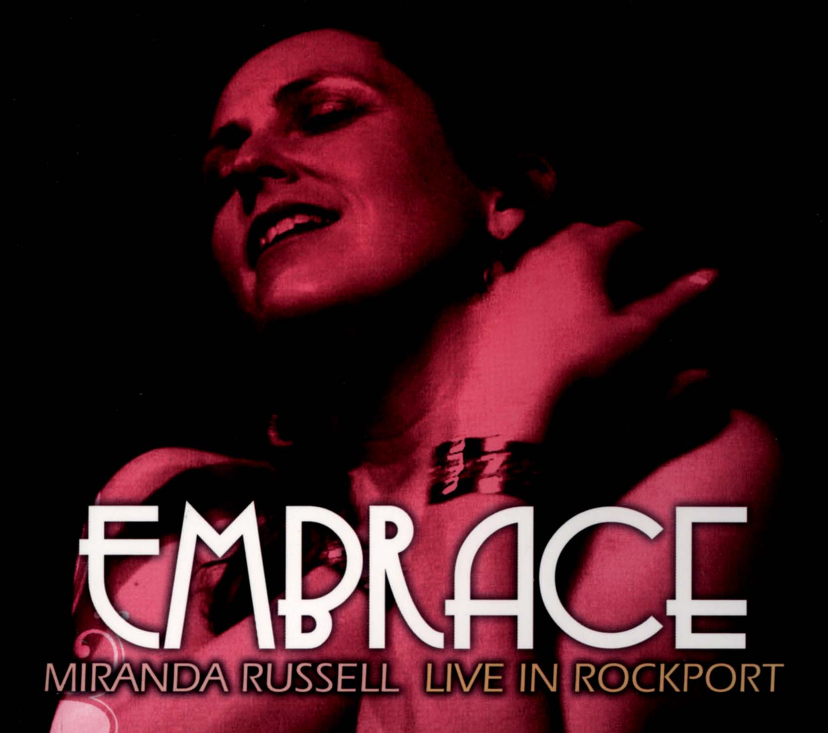 Miranda Russell: Embrace - Live in Rockport