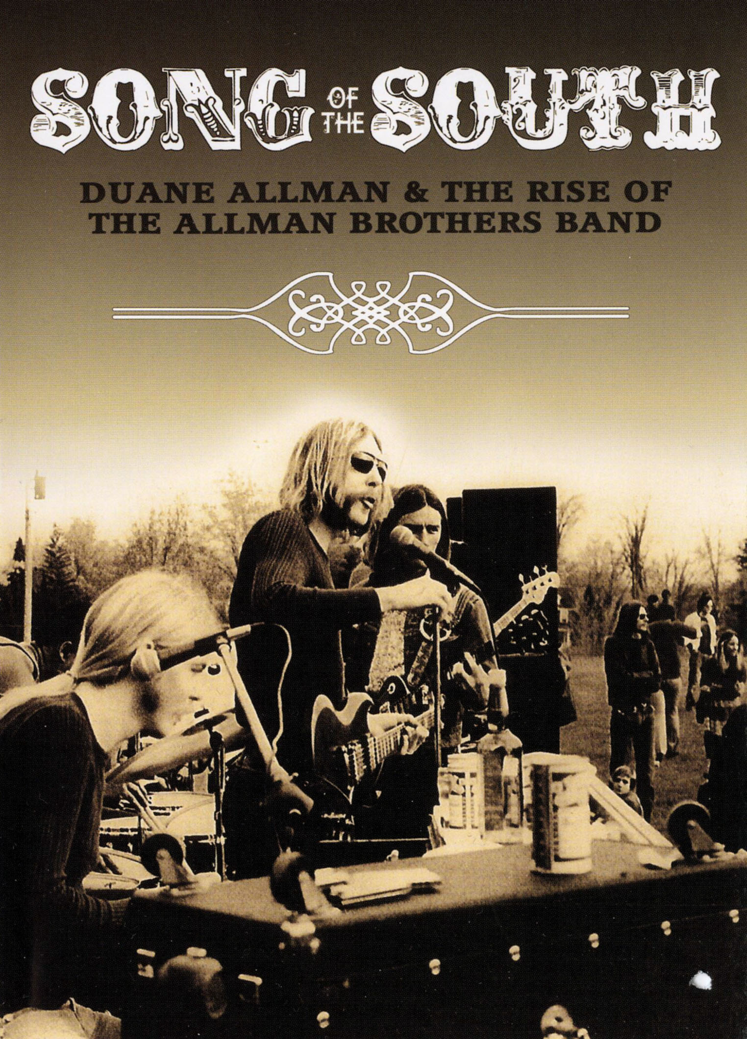 Song of the South: Duane Allman and the Rise of the Allman Brothers Band