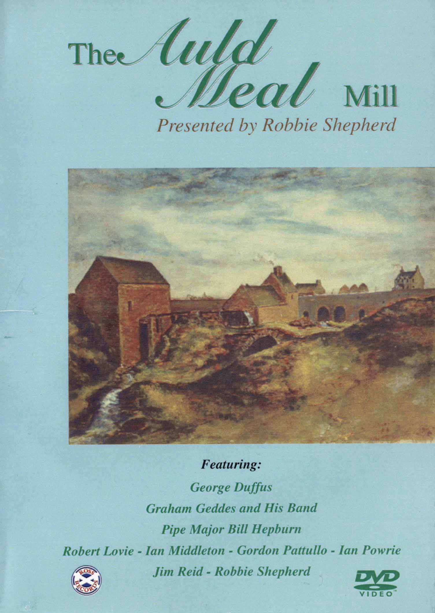 The Auld Meal: Mill