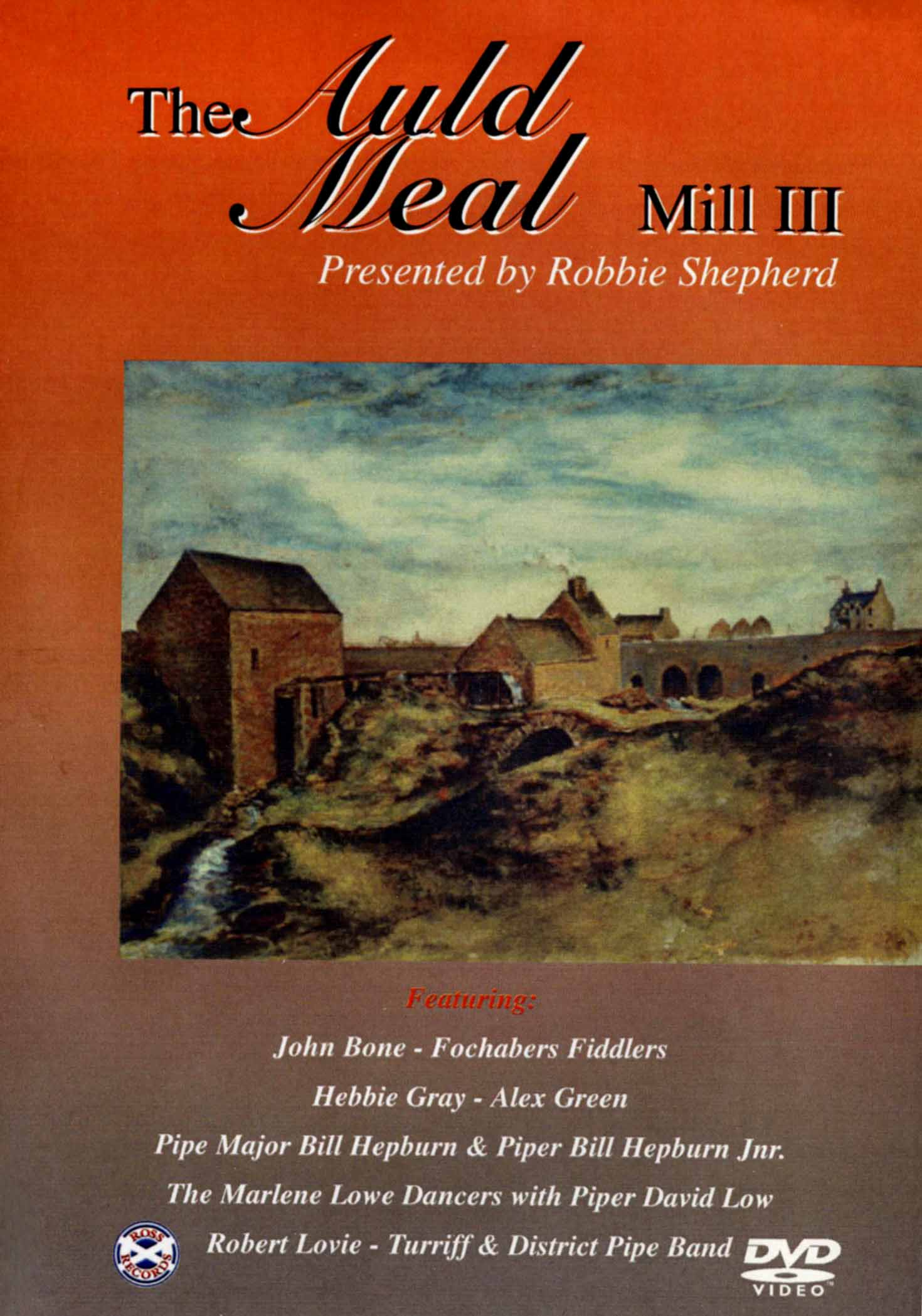 The Auld Meal: Mill III