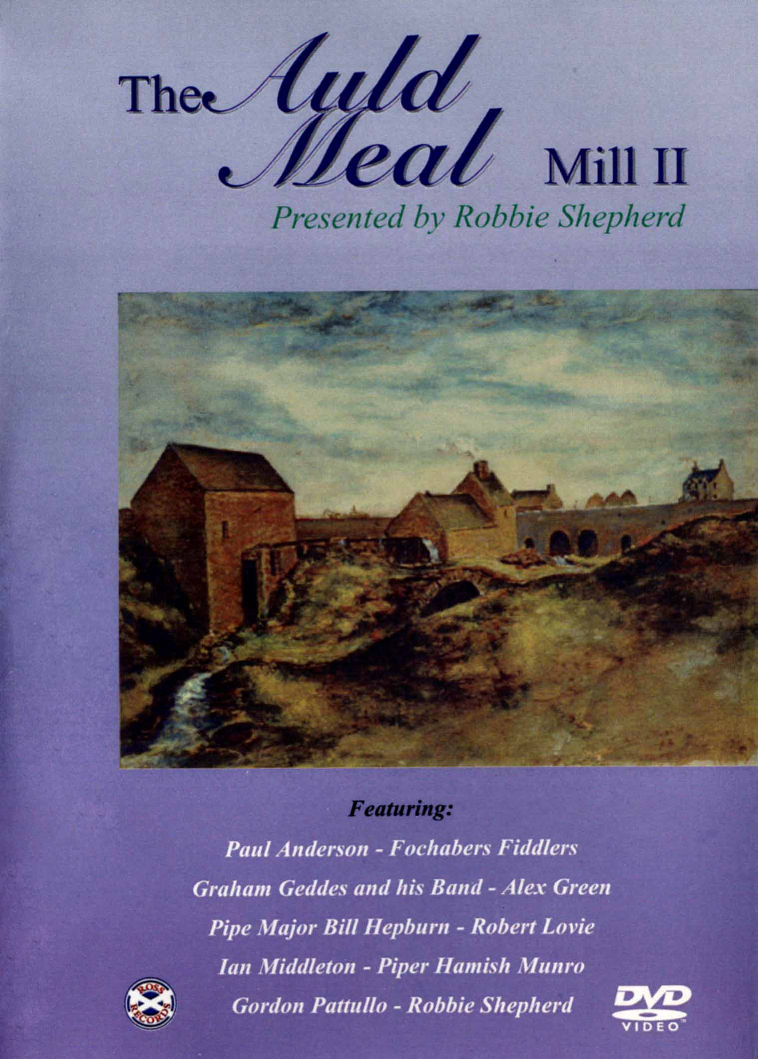 The Auld Meal: Mill II