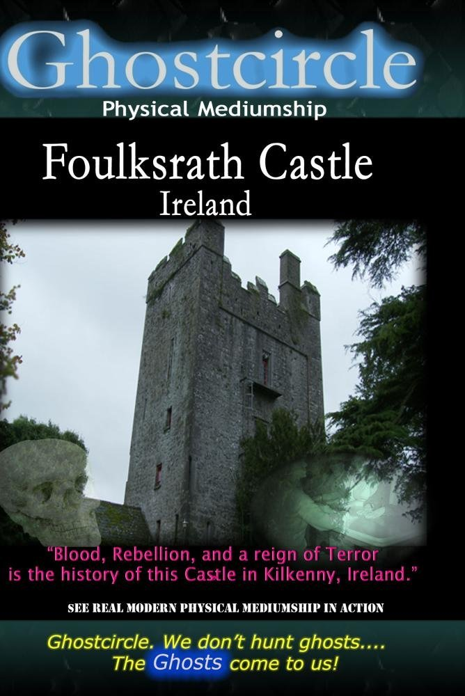 Ghostcircle: Physical Mediumship - Foulksrath Castle