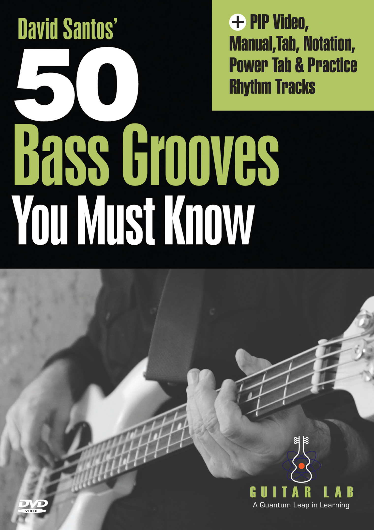 David Santos' 50 Bass Grooves You Must Know