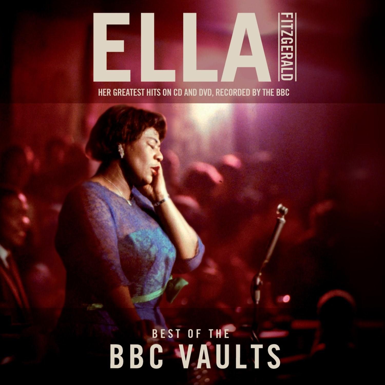Ella Fitzgerald: Best of the BBC Vaults