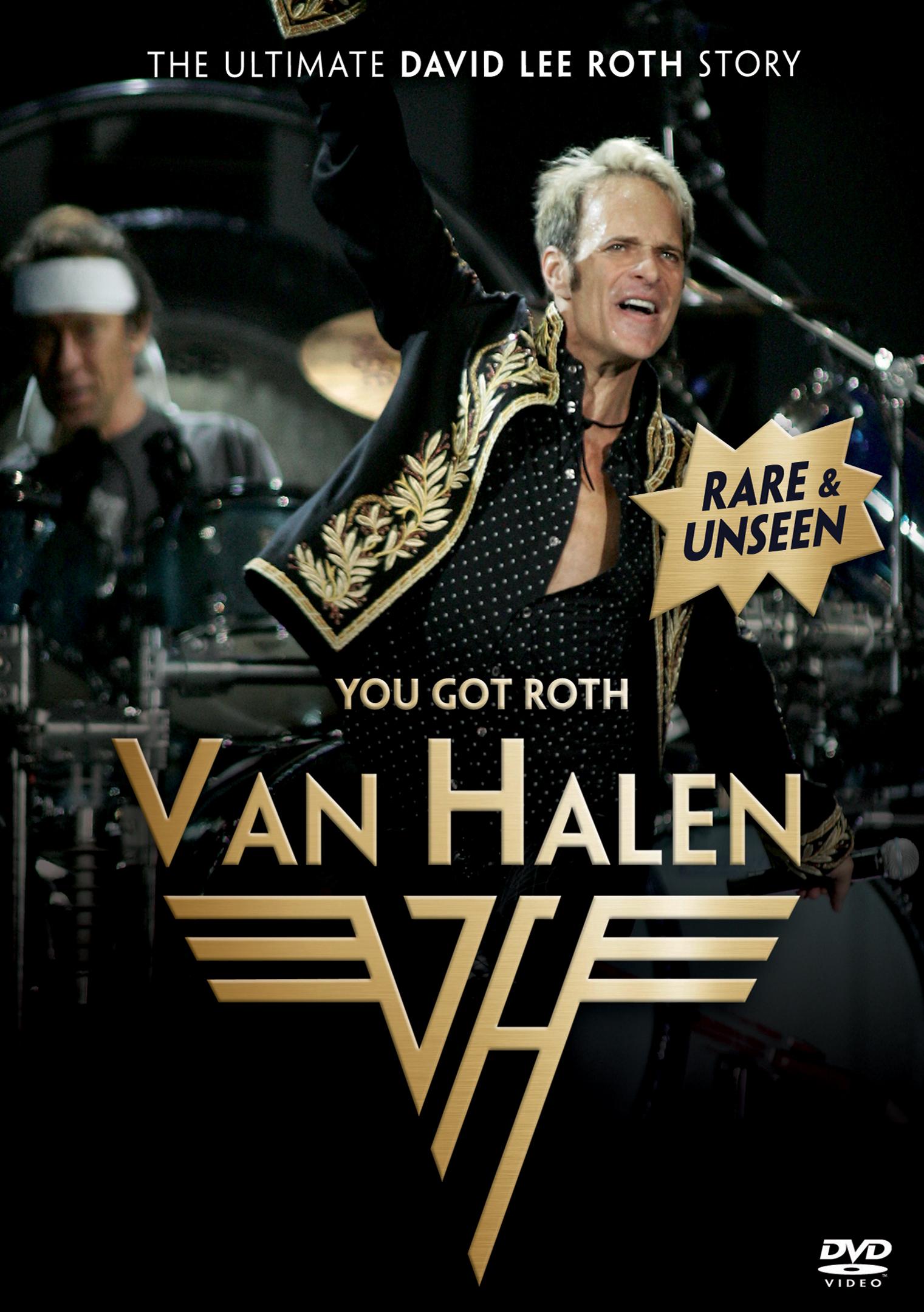 Van Halen: You Got Roth - The Ultimate David Lee Roth Story